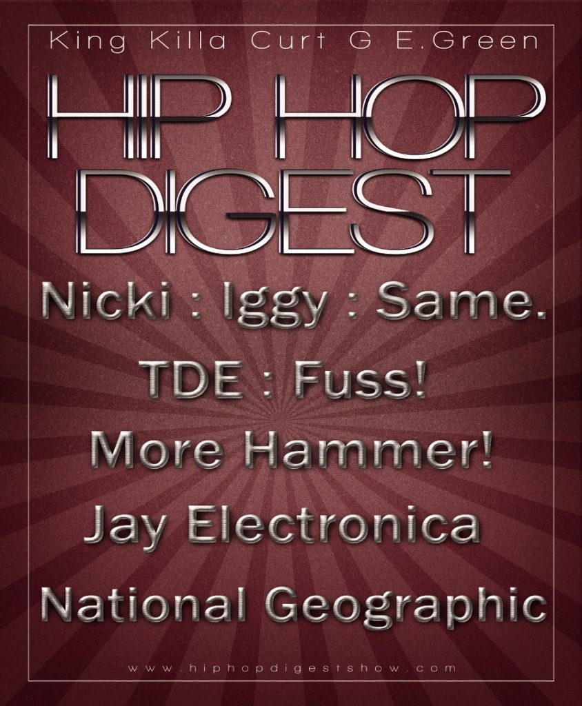 Radio: The @HipHopDigest Show: Nikki, Iggy, Miney, Moe
