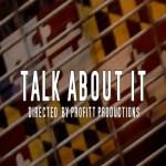 Video: The LOX (@Real_LOX) » Talk About It [Dir. @Tha_Profitt]