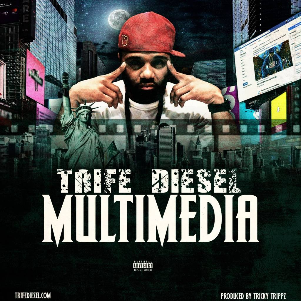 MP3: Trife Diesel - Multimedia (@TrifeDiesel)