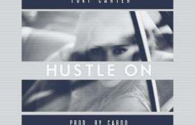 @TukiCarter » Hustle On (Prod. By @CardoGotWings) [MP3]