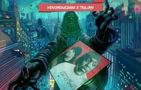 Venomous2000 x Trilian - Sounds Of The Great Ones 2 [Album Artwork]