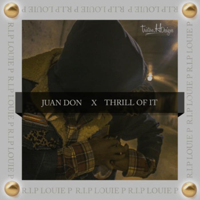 Juan Don (@RealJuanDon) » Thrill Of It (Prod. @Sunny_Norway) [MP3]