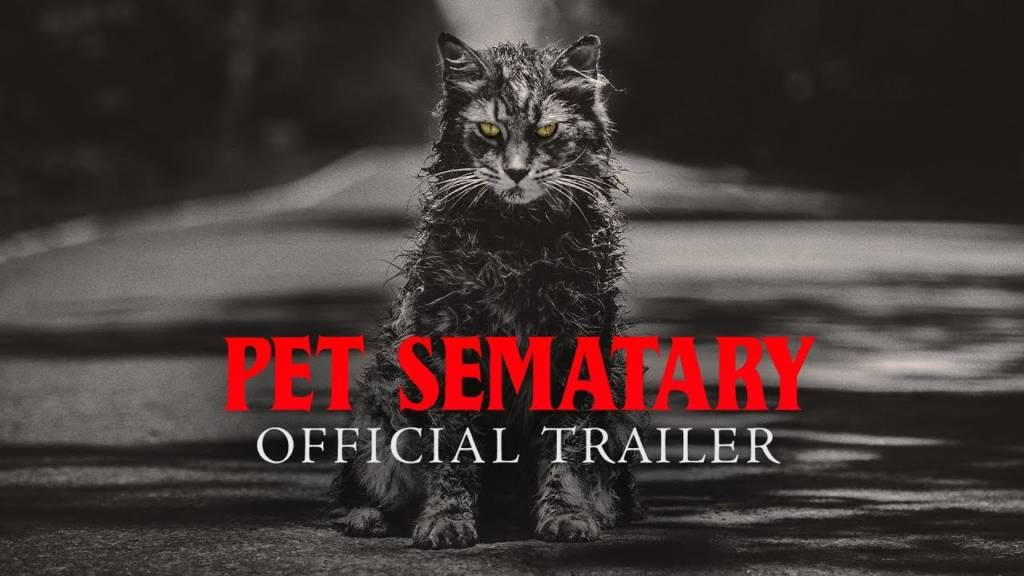 2nd Trailer For The Remake Of 'Stephen King's Pet Sematary (2019)'
