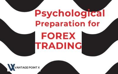 Psychological Preparation for Forex Trade