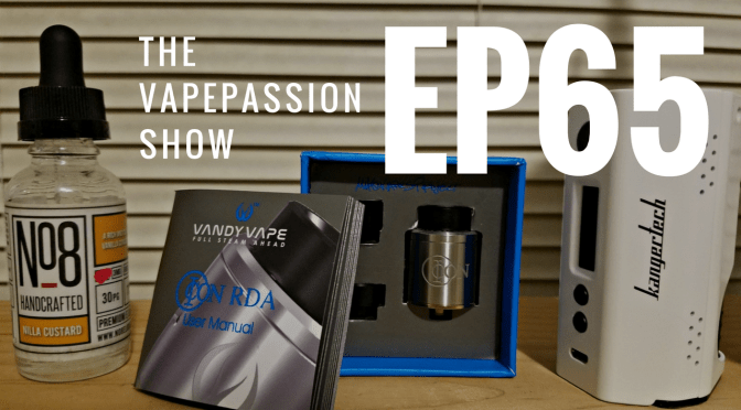 The Latest Vaping News – The VapePassion Show Episode 65