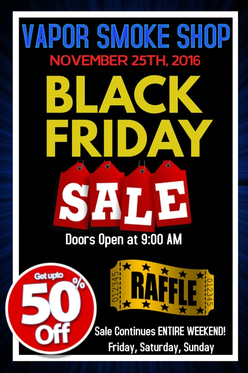 Black Friday Sale in Charlotte - Vapor Smoke Shop