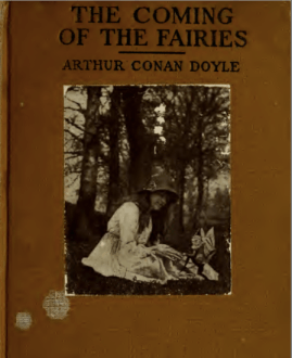 The Coming of Fairies - Arthur Conan Doyle