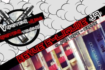 Revue E-Liquide – Heist-Manchu-The Dude de Alpha vape – USA – #39