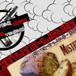 Revue E-Liquide – Banana Nut Bread de Mister-E-Liquid – USA – #10