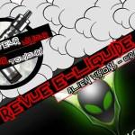 Revue E-Liquide – Craveloupe – Alien Visions – USA –  #55