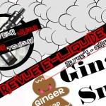 Revue E-Liquide – Ginger Snap de Bryce's – USA – #80