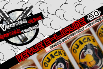 Revue E-Liquide – Gizzard Juice de Quack's Juice Factory – USA – #50