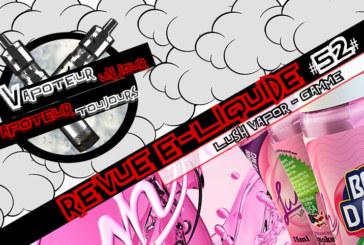 Revue E-Liquide  – Gamme Lush Vapor- USA – #52