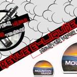 Revue E-Liquide – Mountain Vapor -Partie 1 – USA – #37a
