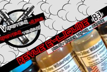 Revue E-Liquide – Mount Baker Vapor – USA – #83