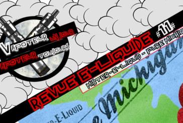Revue E-Liquide – Pure Michigan de Mister-E-Liquid – USA – #11