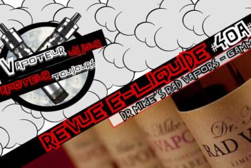 Revue E-Liquide – Mirage-Lucid-Melon Q de Dr Mike's Rad Vapors – USA – #40a