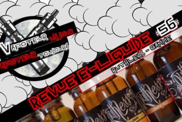 E-Liquid Review - Ruthless Range - USA - #56