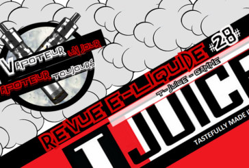 Revue E-Liquide – Gamme T-Juice – UK – #28