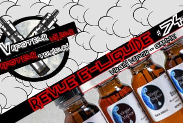 Revue E-Liquide – Virgin Vapor – USA – #74