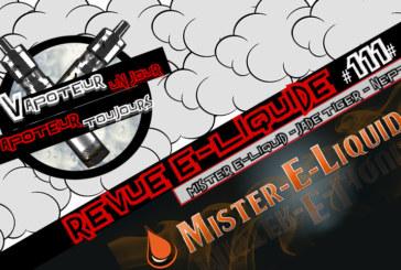 Revue E-Liquide – Jade et Neptune de Mister E-Liquid – USA – #111