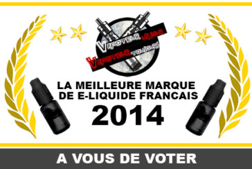 RESULT: THE BEST BRAND OF E-LIQUID FRENCH 2014