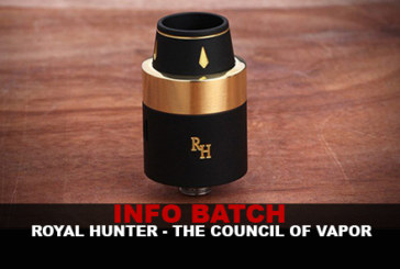 INFO BATCH : Royal Hunter (The Council of Vapor)