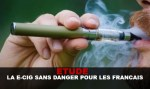מחקר: E-CIG ללא סכנה עבור צרפתית