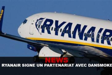 NOVITÀ: Ryanair firma una partnership con Dansmoke