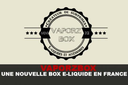 VAPORZBOX : Une nouvelle box de E-liquide en France !