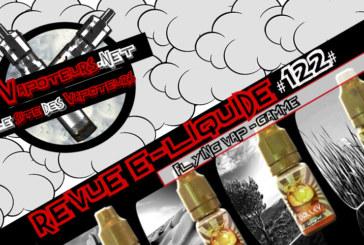 Revue E-Liquide #122 – FLYING VAP – GAMME (FR)