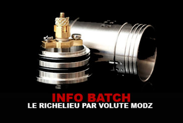 INFO BATCH: Der Richelieu Volute Modz
