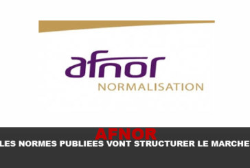 AFNOR: תקנים שפורסמו יהיה מבנה השוק!