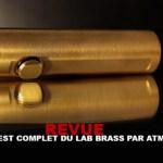 REVUE : LE TEST DU «LAB BRASS» PAR ATMIZOO