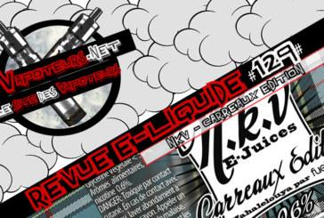 Revue E-Liquide #129 – NKV – CARREAUX EDITION (FR)