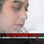 E-CIG : 16% des jeunes utilisateurs n'ont jamais fumé