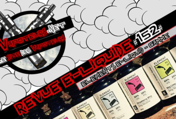 Revue E-Liquide #152 – ELEMENTS DRIP E-LIQUID – GAMME (USA)