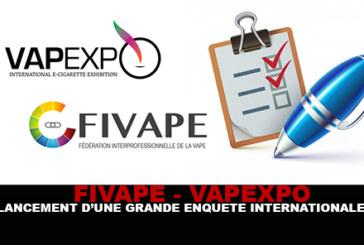 FIVAPE / VAPEXPO : Lancement d'une grande enquête internationale !
