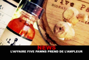 NEWS : L'affaire Five Pawns prend de l'ampleur !