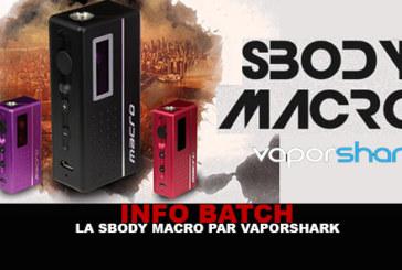 INFO BATCH : Box SBODY MACRO (Vaporshark)