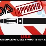 USA : La FDA menace 99% des produits sur le marché !