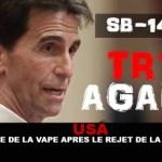 USA : Victoire de la vape après le rejet de la SB-140 !