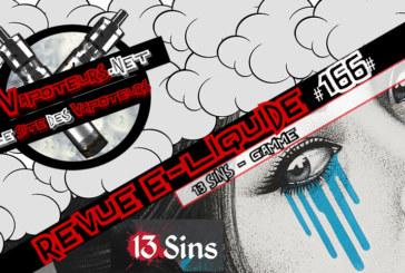 Revue E-Liquide #166 – 13 SINS – GAMME (UK)
