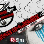 E-Liquid Review #166 - 13 SINS - SERIE (UK)