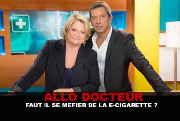 ALLO DOCTEUR : Faut il se méfier de la e-cigarette ?