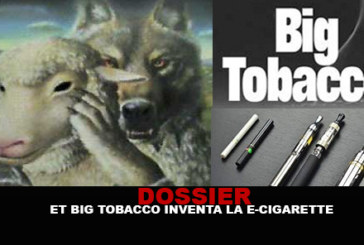 DOSSIER: And Big Tobacco invented the e-cigarette ...