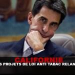 CALIFORNIE : Les projets de loi anti-tabac relancés !