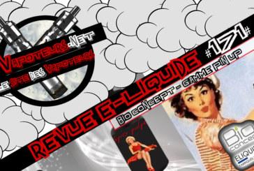 Revue E-Liquide #171 – BIO CONCEPT – PIN UP COLLECTION (FR)