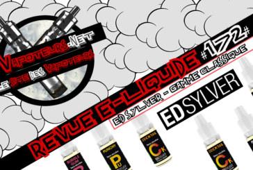 Revue E-Liquide #172 – ED SYLVER – GAMME CLASSIQUE (FR)