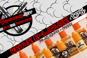 E-Liquid Review #176 - FOLKS E-JUICE - RANGE (USA)